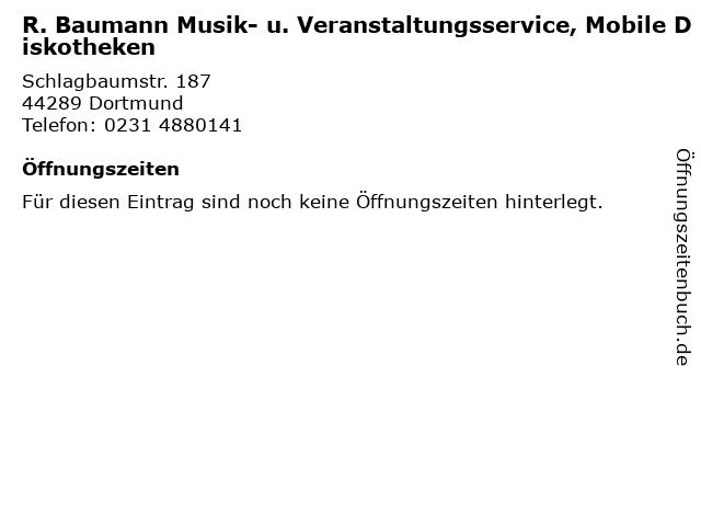 R. Baumann Musik- u. Veranstaltungsservice, Mobile Diskotheken in Dortmund: Adresse und Öffnungszeiten