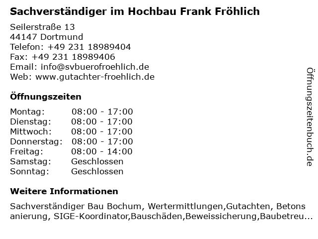 Sachverständiger im Hochbau Frank Fröhlich in Dortmund: Adresse und Öffnungszeiten