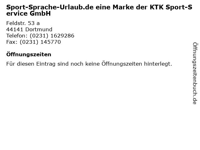 Sport-Sprache-Urlaub.de eine Marke der KTK Sport-Service GmbH in Dortmund: Adresse und Öffnungszeiten