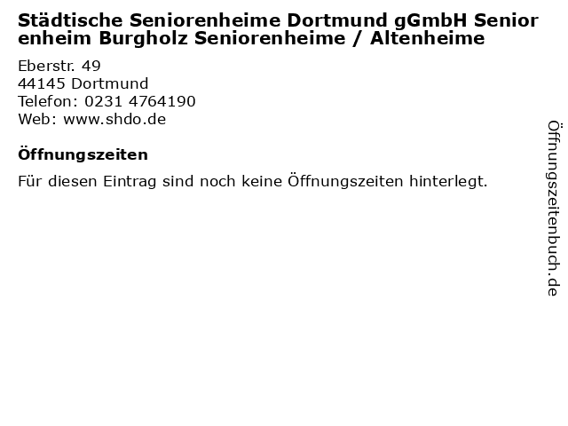 Städtische Seniorenheime Dortmund gGmbH Seniorenheim Burgholz Seniorenheime / Altenheime in Dortmund: Adresse und Öffnungszeiten