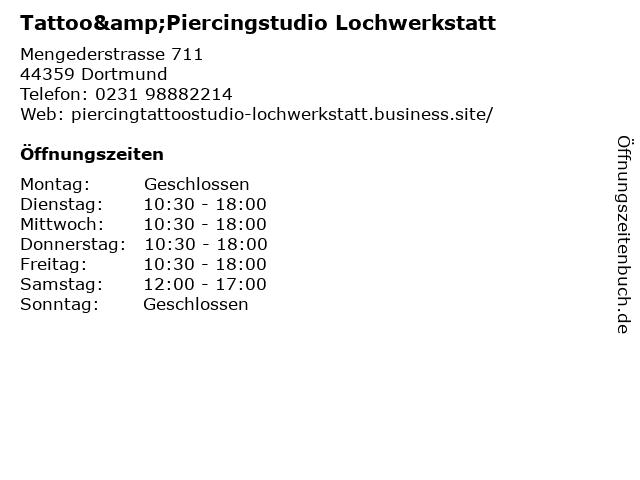 Tattoo&Piercingstudio Lochwerkstatt in Dortmund: Adresse und Öffnungszeiten