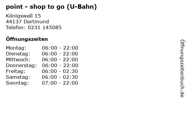 point - shop to go (U-Bahn) in Dortmund: Adresse und Öffnungszeiten