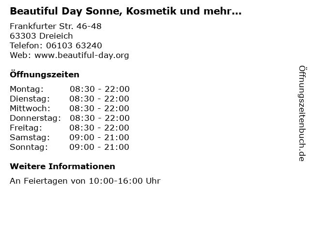 Beautiful Day Sonne, Kosmetik und mehr... in Dreieich: Adresse und Öffnungszeiten