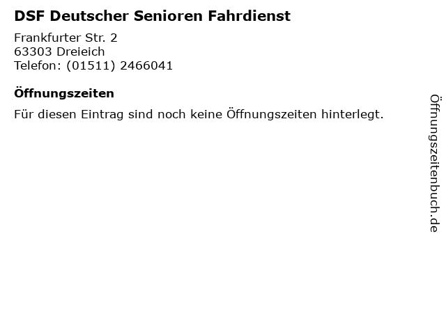 DSF Deutscher Senioren Fahrdienst in Dreieich: Adresse und Öffnungszeiten