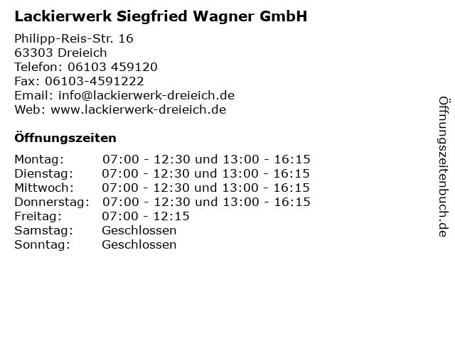 Lackierwerk Siegfried Wagner GmbH in Dreieich: Adresse und Öffnungszeiten