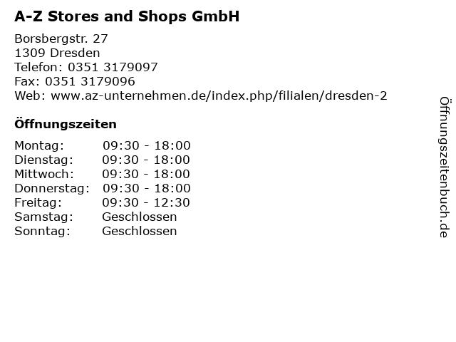 A-Z Stores and Shops GmbH in Dresden: Adresse und Öffnungszeiten