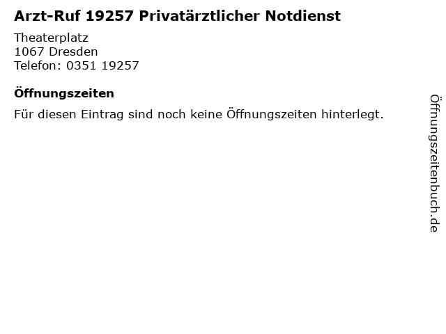 Arzt-Ruf 19257 Privatärztlicher Notdienst in Dresden: Adresse und Öffnungszeiten