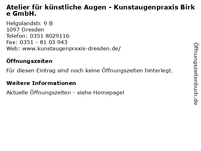 Atelier für künstliche Augen - Kunstaugenpraxis Birke GmbH. in Dresden: Adresse und Öffnungszeiten