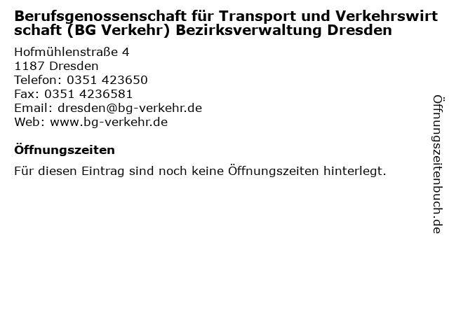 Berufsgenossenschaft für Transport und Verkehrswirtschaft (BG Verkehr) Bezirksverwaltung Dresden in Dresden: Adresse und Öffnungszeiten