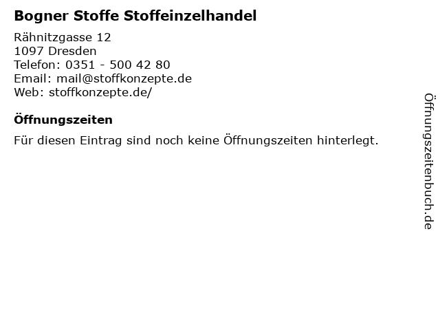 Bogner Stoffe Stoffeinzelhandel in Dresden: Adresse und Öffnungszeiten