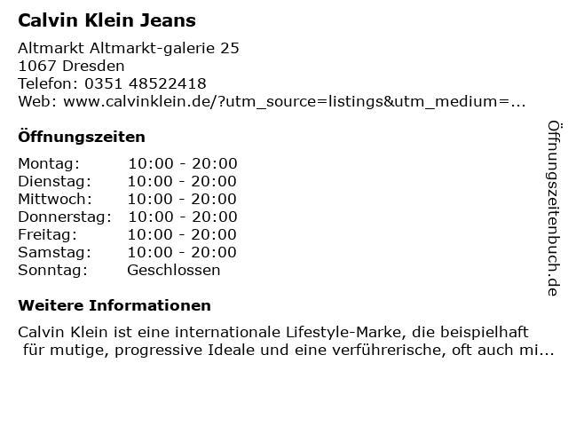 Calvin Klein Jeans Dresden Altmarkt-Galerie in Dresden: Adresse und Öffnungszeiten