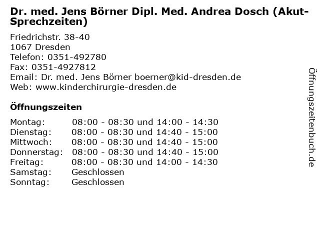 Dr. med. Jens Börner Dipl. Med. Andrea Dosch (Akut-Sprechzeiten) in Dresden: Adresse und Öffnungszeiten