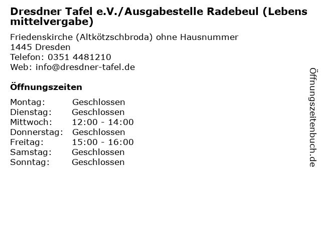 Dresdner Tafel e.V./Ausgabestelle Radebeul (Lebensmittelvergabe) in Dresden: Adresse und Öffnungszeiten