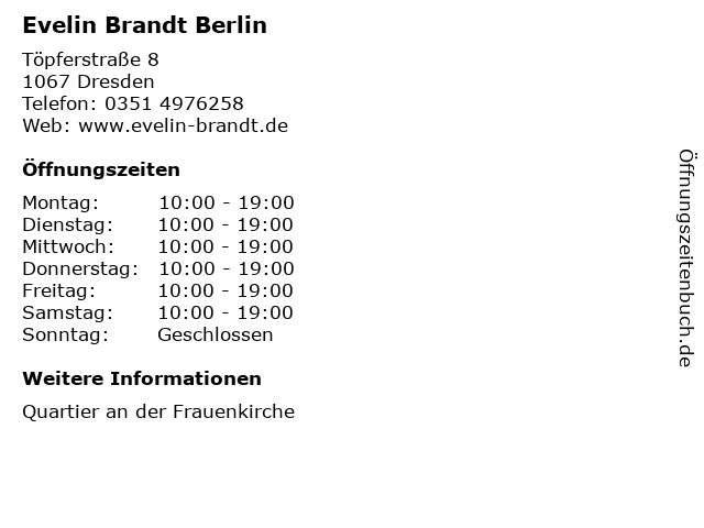 Evelin Brandt Berlin in Dresden: Adresse und Öffnungszeiten