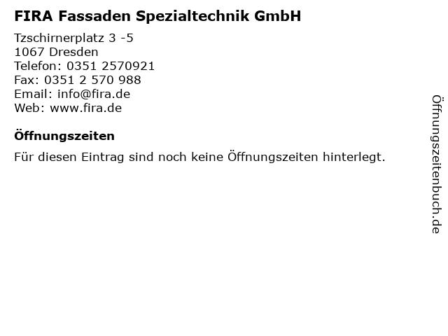 FIRA Fassaden Spezialtechnik GmbH in Dresden: Adresse und Öffnungszeiten
