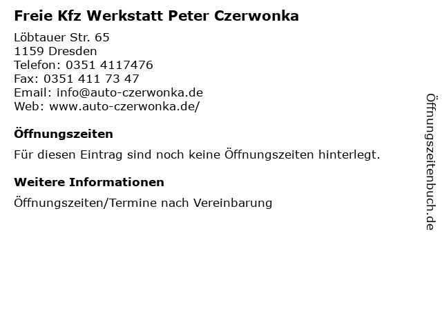 Freie Kfz Werkstatt Peter Czerwonka in Dresden: Adresse und Öffnungszeiten
