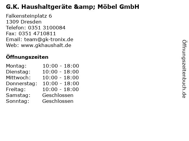 G.K. Haushaltgeräte & Möbel GmbH in Dresden: Adresse und Öffnungszeiten