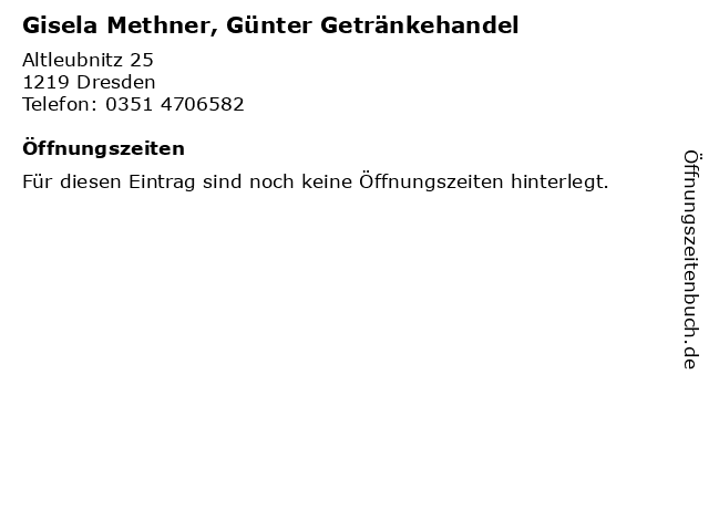 Gisela Methner, Günter Getränkehandel in Dresden: Adresse und Öffnungszeiten