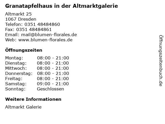 Granatapfelhaus in der Altmarktgalerie in Dresden: Adresse und Öffnungszeiten