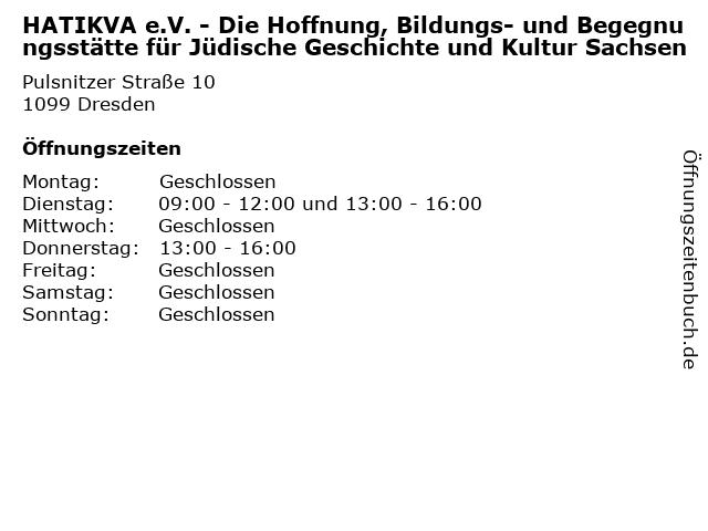 HATIKVA e.V. - Die Hoffnung, Bildungs- und Begegnungsstätte für Jüdische Geschichte und Kultur Sachsen in Dresden: Adresse und Öffnungszeiten