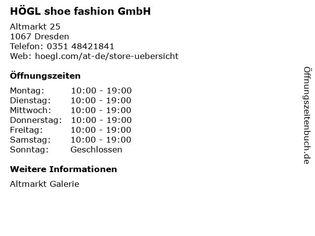 HÖGL shoe fashion GmbH in Dresden: Adresse und Öffnungszeiten