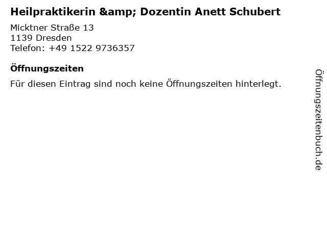 Heilpraktikerin & Dozentin Anett Schubert in Dresden: Adresse und Öffnungszeiten