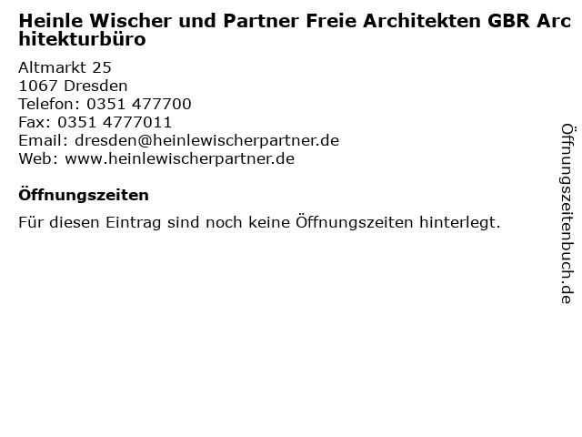 Heinle Wischer und Partner Freie Architekten GBR Architekturbüro in Dresden: Adresse und Öffnungszeiten