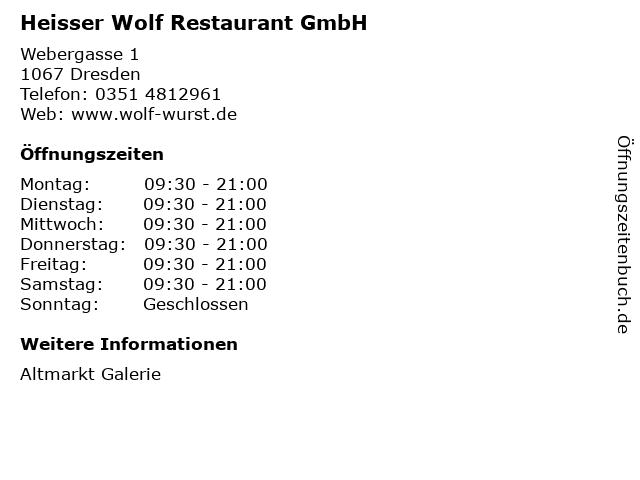 Heisser Wolf Restaurant GmbH in Dresden: Adresse und Öffnungszeiten