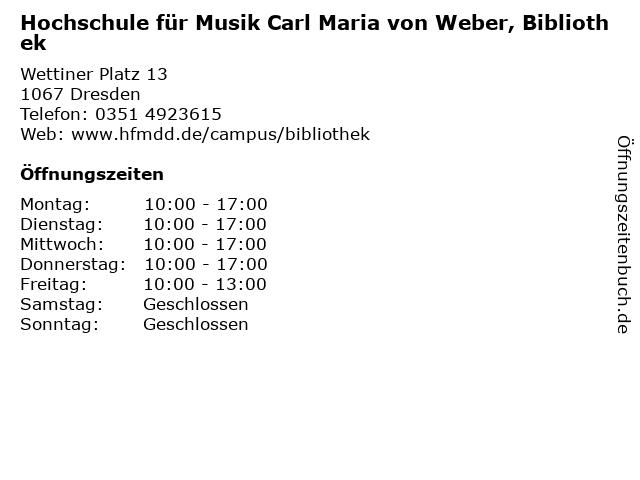 Hochschule für Musik Carl Maria von Weber, Bibliothek in Dresden: Adresse und Öffnungszeiten