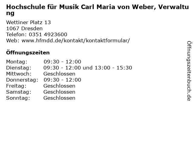 Hochschule für Musik Carl Maria von Weber, Verwaltung in Dresden: Adresse und Öffnungszeiten