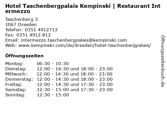 Hotel Taschenbergpalais Kempinski   Restaurant Intermezzo in Dresden: Adresse und Öffnungszeiten