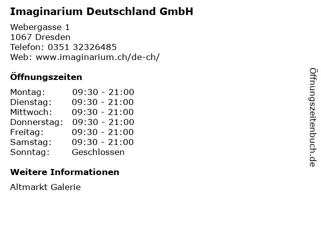 Imaginarium Deutschland GmbH in Dresden: Adresse und Öffnungszeiten