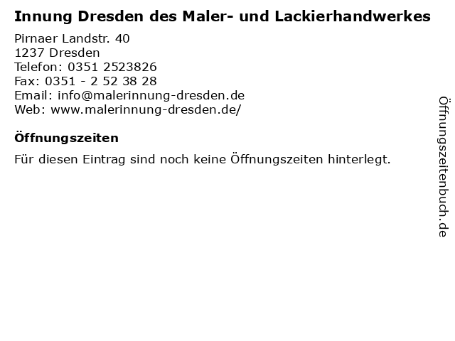 Innung Dresden des Maler- und Lackierhandwerkes in Dresden: Adresse und Öffnungszeiten