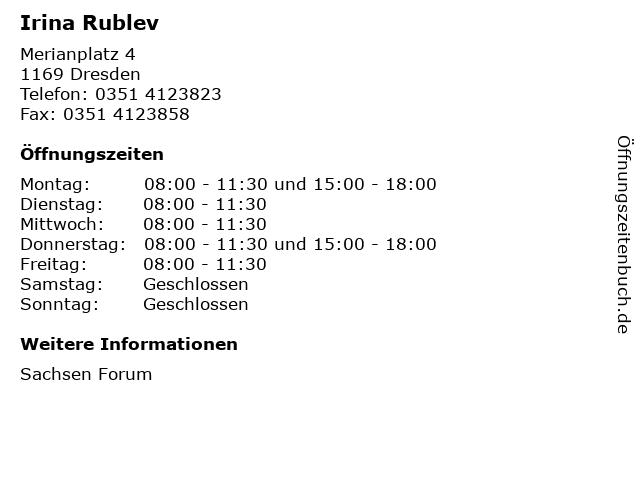 Irina Rublev in Dresden: Adresse und Öffnungszeiten