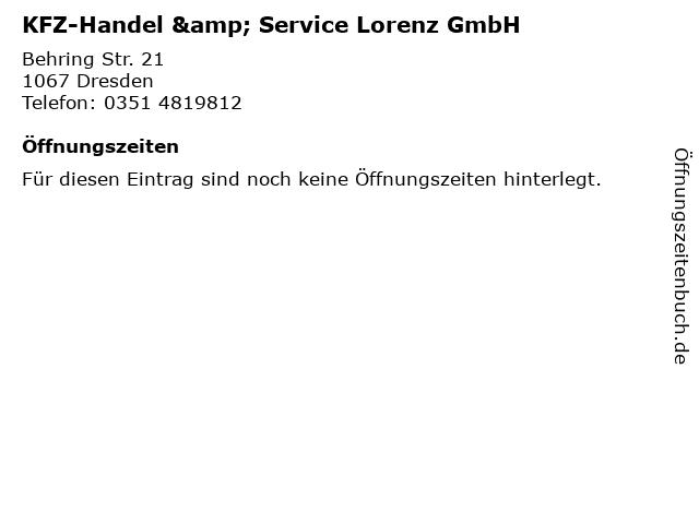 KFZ-Handel & Service Lorenz GmbH in Dresden: Adresse und Öffnungszeiten