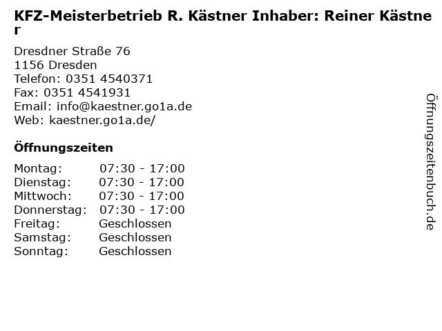 KFZ-Meisterbetrieb R. Kästner Inhaber: Reiner Kästner in Dresden: Adresse und Öffnungszeiten