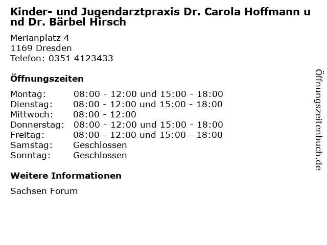 Kinder- und Jugendarztpraxis Dr. Carola Hoffmann und Dr. Bärbel Hirsch in Dresden: Adresse und Öffnungszeiten