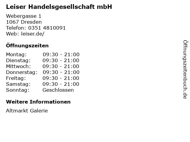 Leiser Handelsgesellschaft mbH in Dresden: Adresse und Öffnungszeiten