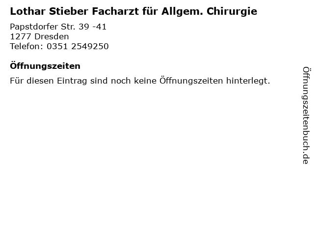 Lothar Stieber Facharzt für Allgem. Chirurgie in Dresden: Adresse und Öffnungszeiten