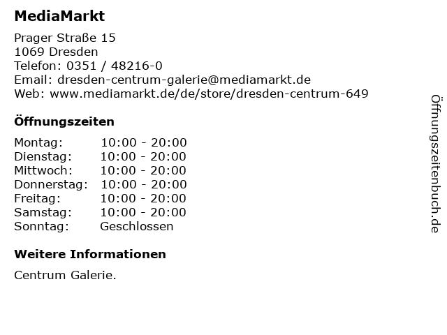 Media Markt TV-Hifi-Elektro GmbH in Dresden: Adresse und Öffnungszeiten