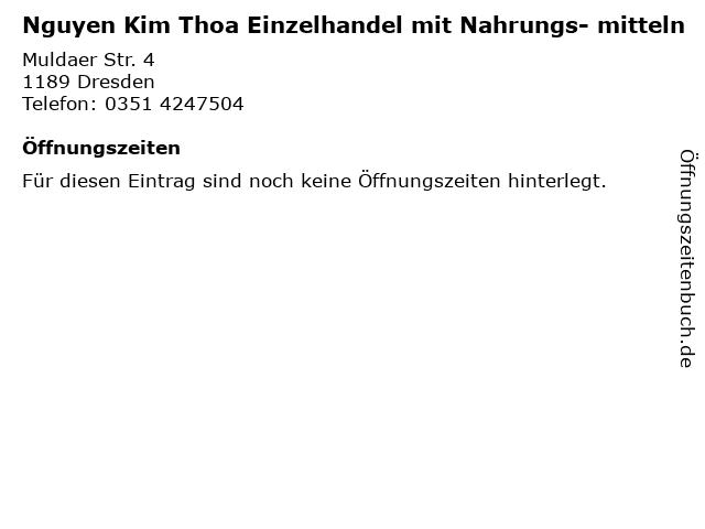 Nguyen Kim Thoa Einzelhandel mit Nahrungs- mitteln in Dresden: Adresse und Öffnungszeiten