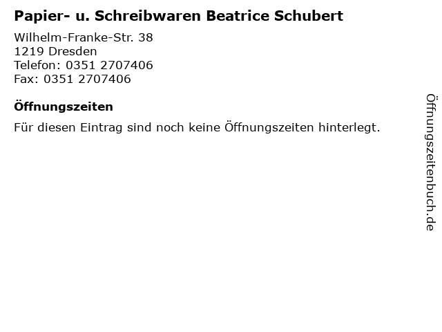 Papier- u. Schreibwaren Beatrice Schubert in Dresden: Adresse und Öffnungszeiten