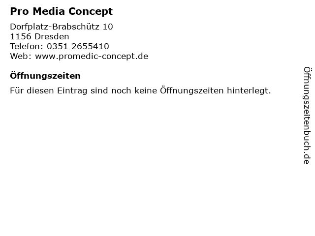 Pro Media Concept in Dresden: Adresse und Öffnungszeiten