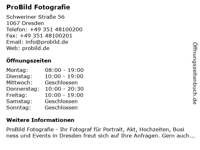 ProBild Fotografie in Dresden: Adresse und Öffnungszeiten