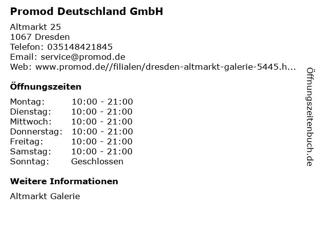Promod Deutschland GmbH in Dresden: Adresse und Öffnungszeiten