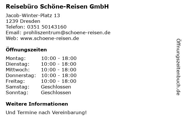 Reisebüro Schöne-Reisen GmbH in Dresden: Adresse und Öffnungszeiten