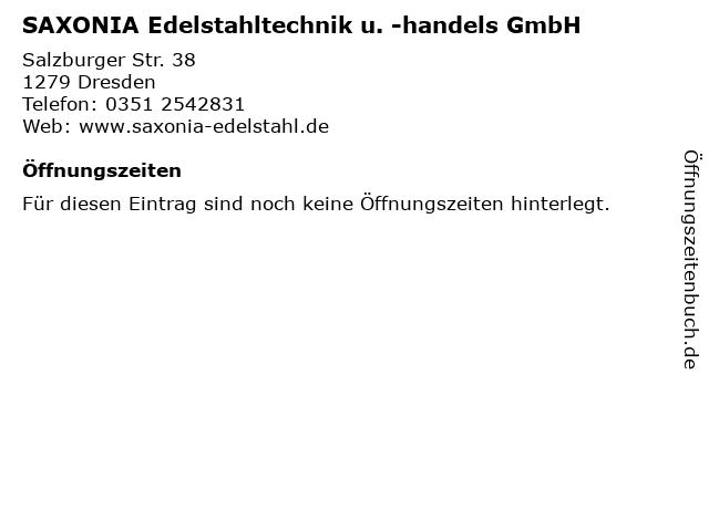 SAXONIA Edelstahltechnik u. -handels GmbH in Dresden: Adresse und Öffnungszeiten