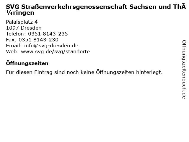 SVG Straßenverkehrsgenossenschaft Sachsen und Thüringen in Dresden: Adresse und Öffnungszeiten