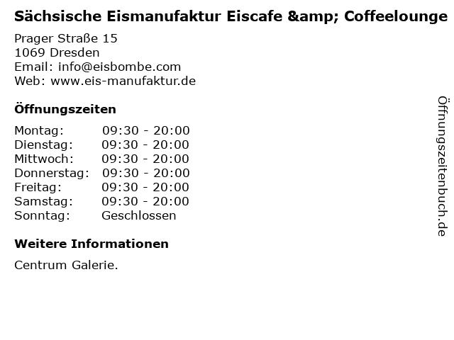Sächsische Eismanufaktur Eiscafe & Coffeelounge in Dresden: Adresse und Öffnungszeiten