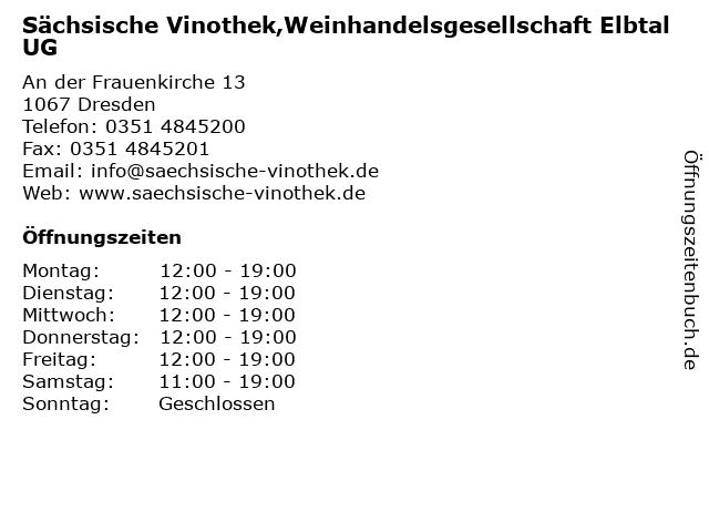 Sächsische Vinothek,Weinhandelsgesellschaft Elbtal UG in Dresden: Adresse und Öffnungszeiten
